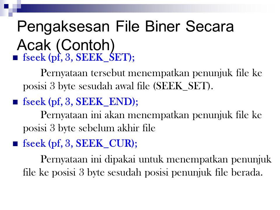 Pengaksesan File Biner Secara Acak (Contoh)