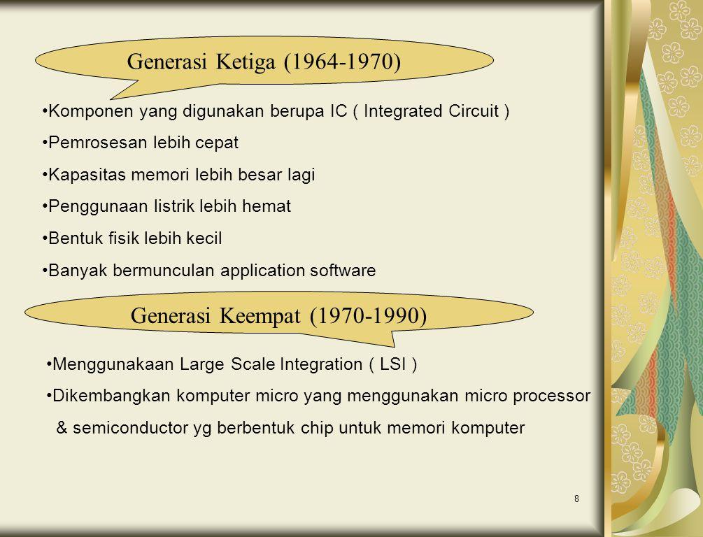 Generasi Ketiga (1964-1970) Generasi Keempat (1970-1990)