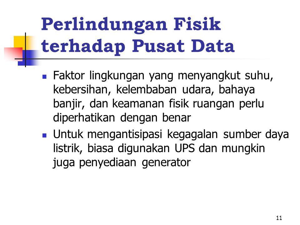 Perlindungan Fisik terhadap Pusat Data