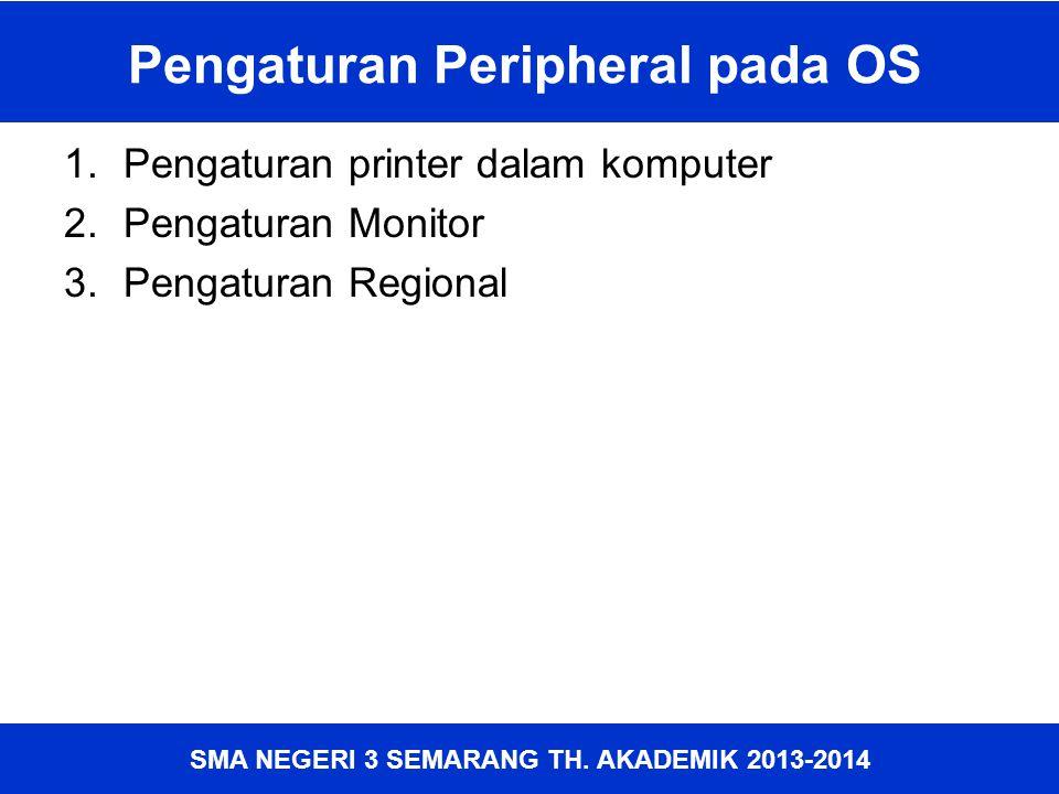 Pengaturan Peripheral pada OS