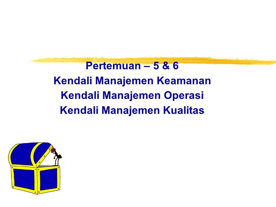 Kendali Manajemen Keamanan Kendali Manajemen Operasi