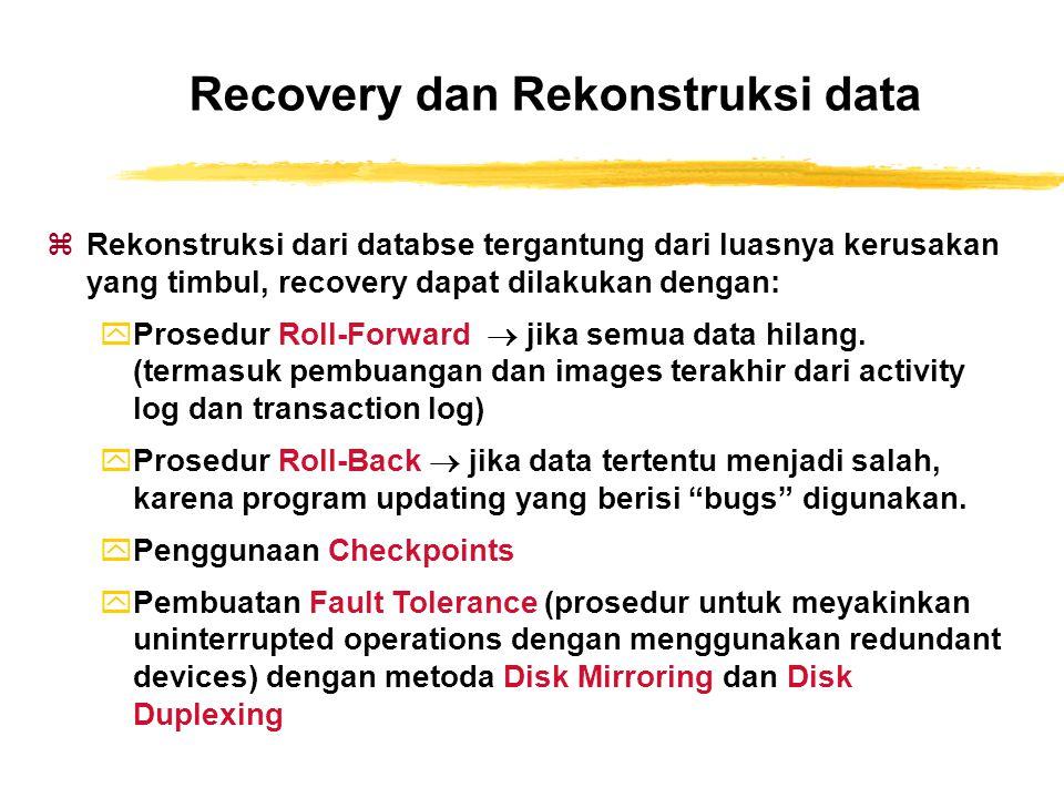 Recovery dan Rekonstruksi data