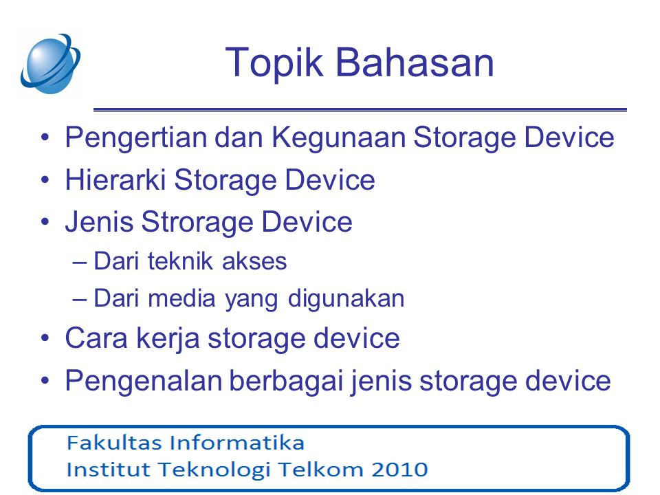 Topik Bahasan Pengertian dan Kegunaan Storage Device