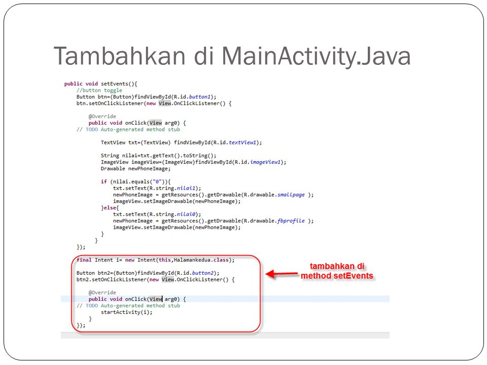 Tambahkan di MainActivity.Java