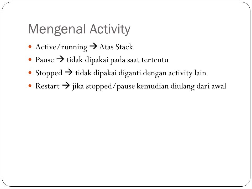 Mengenal Activity Active/running  Atas Stack
