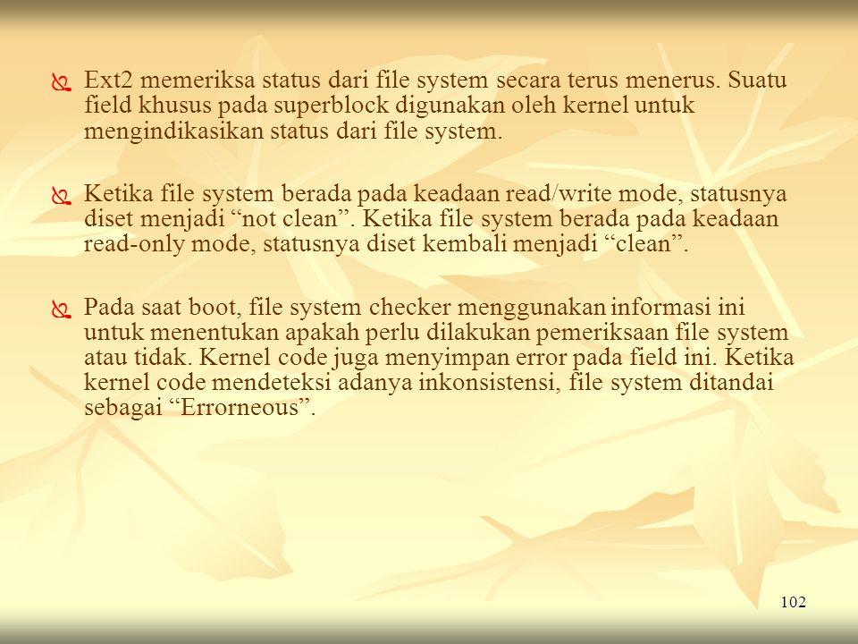 Ext2 memeriksa status dari file system secara terus menerus
