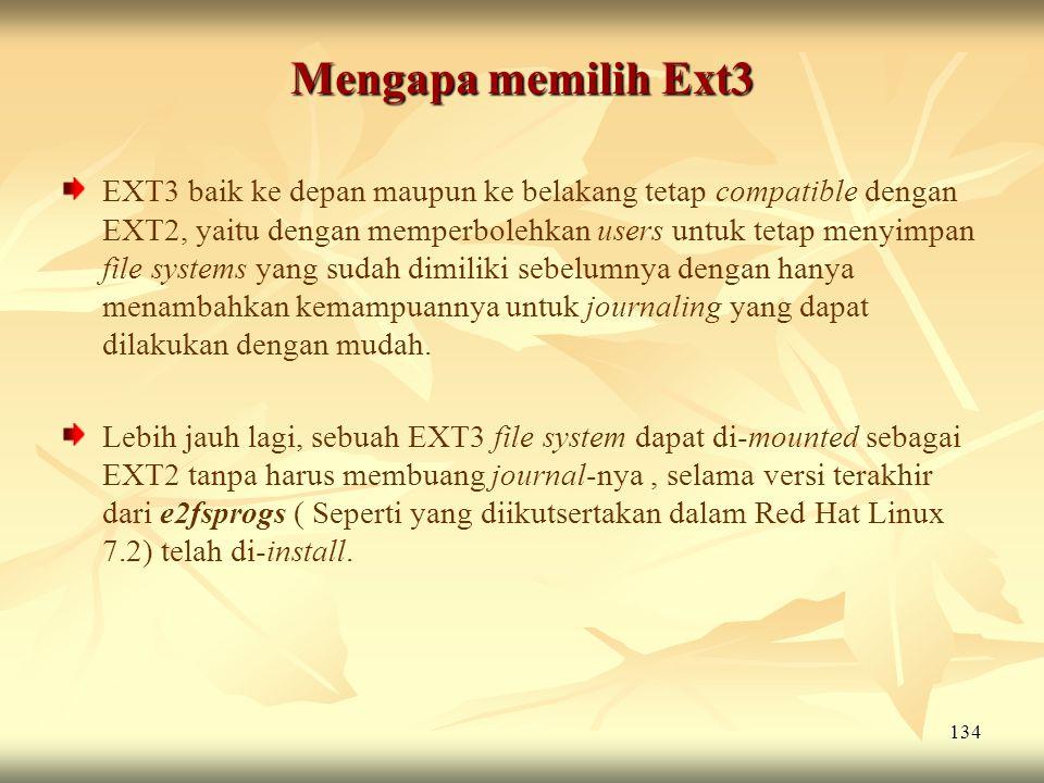 Mengapa memilih Ext3