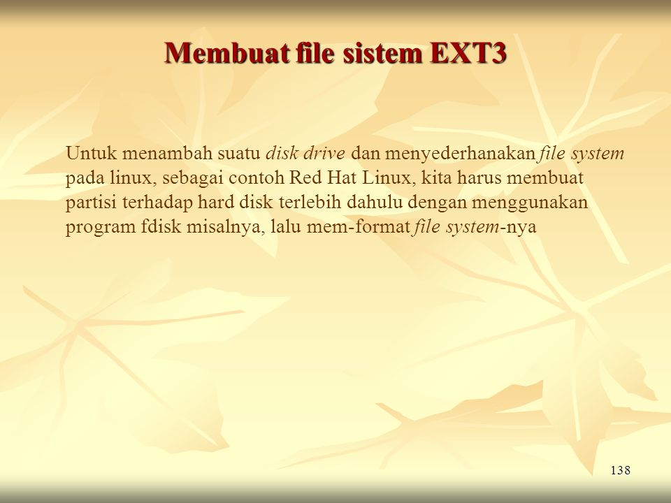 Membuat file sistem EXT3
