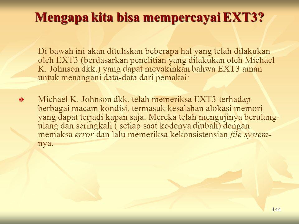 Mengapa kita bisa mempercayai EXT3
