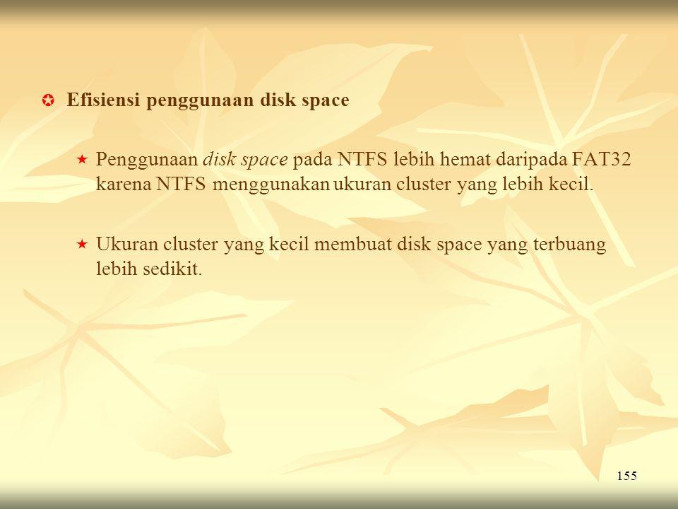 Efisiensi penggunaan disk space