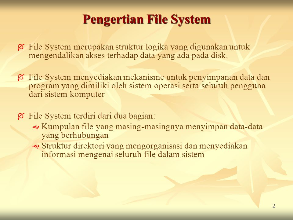 Pengertian File System
