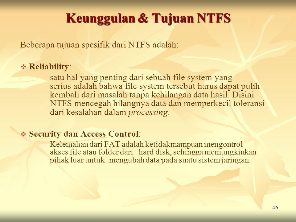 Keunggulan & Tujuan NTFS