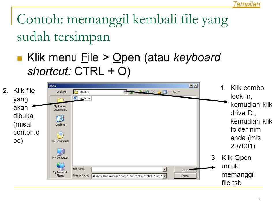 Contoh: memanggil kembali file yang sudah tersimpan