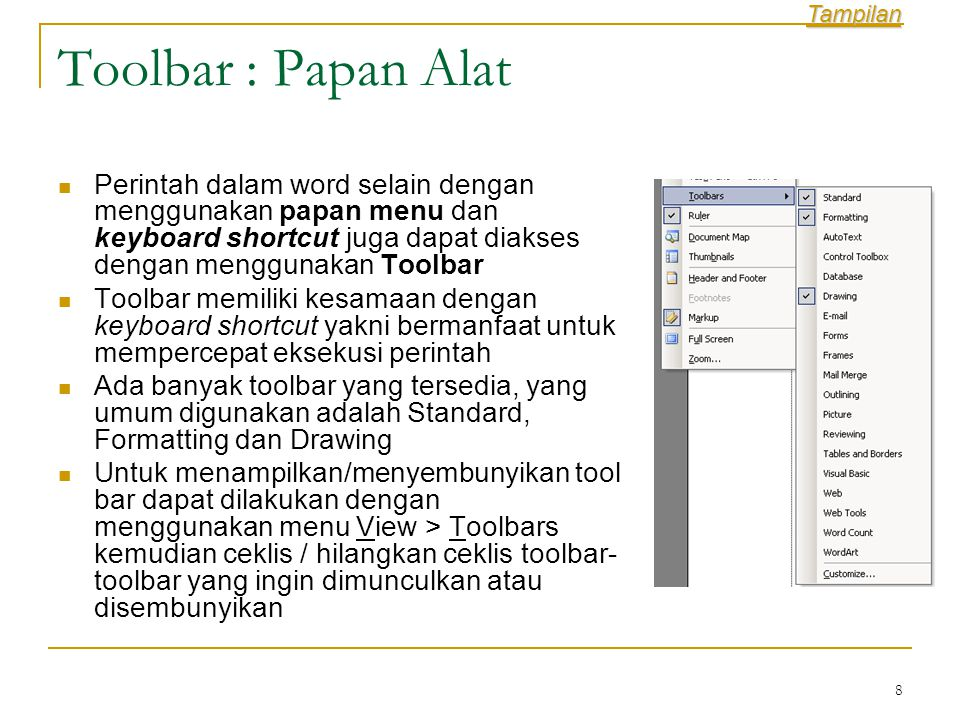 Tampilan Toolbar : Papan Alat.