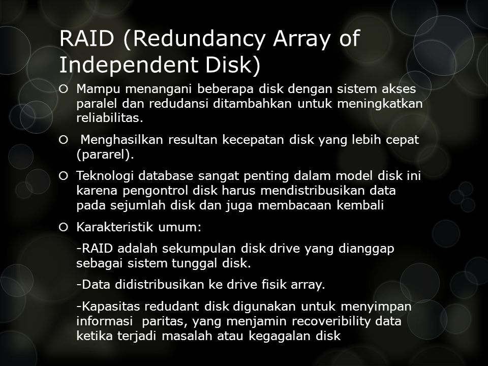 RAID (Redundancy Array of Independent Disk)