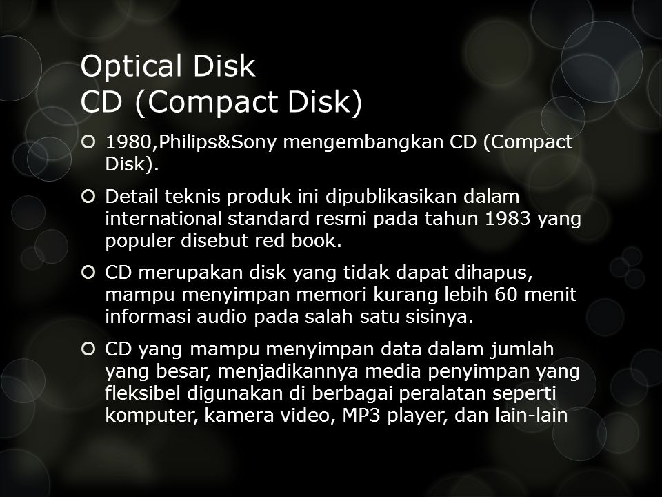 Optical Disk CD (Compact Disk)