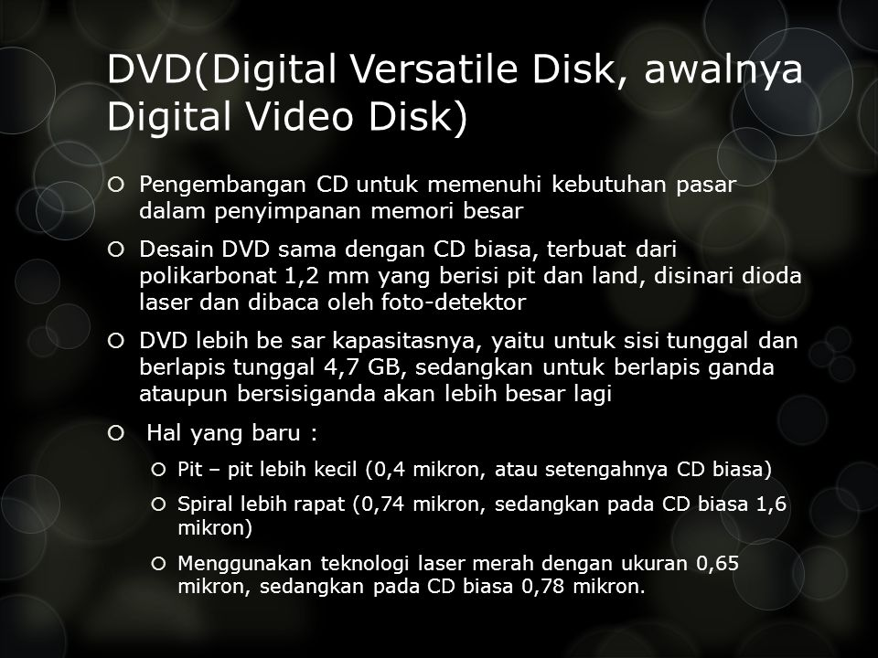 DVD(Digital Versatile Disk, awalnya Digital Video Disk)