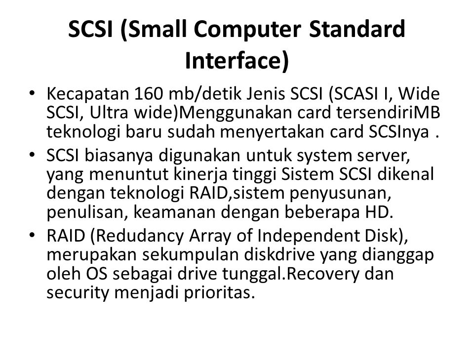 SCSI (Small Computer Standard Interface)
