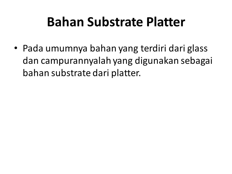 Bahan Substrate Platter
