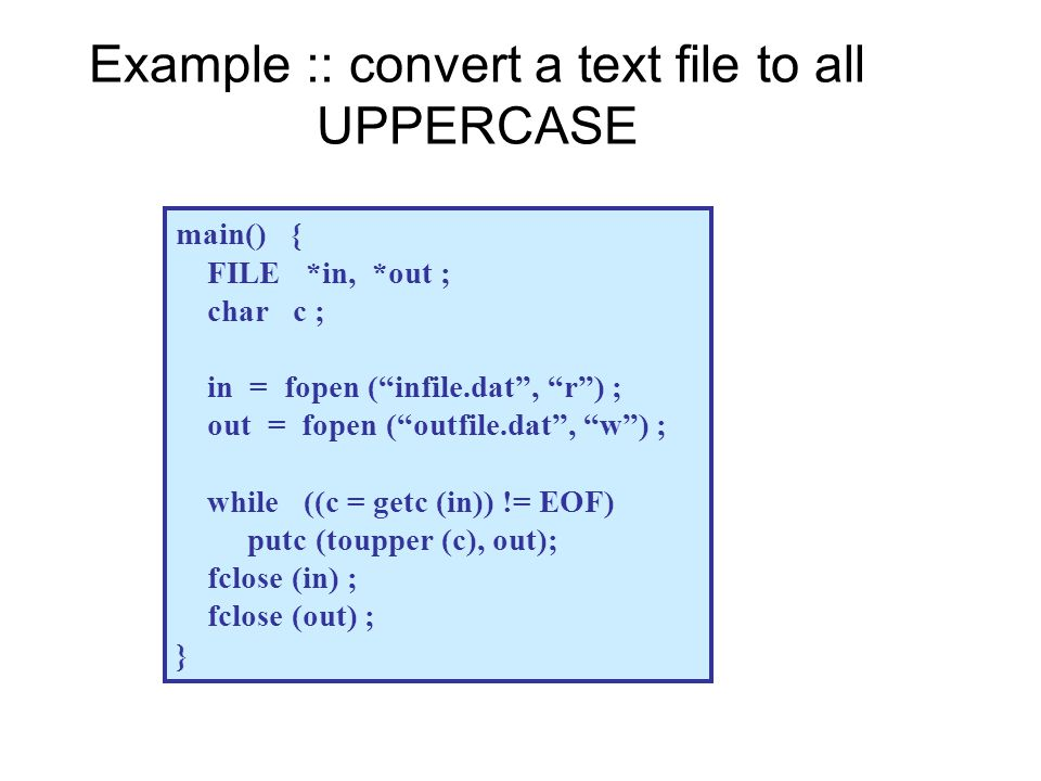 Example :: convert a text file to all UPPERCASE