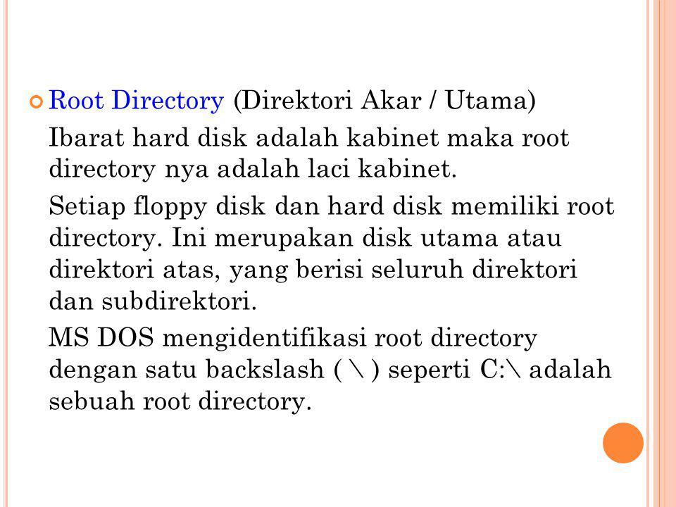 Root Directory (Direktori Akar / Utama)