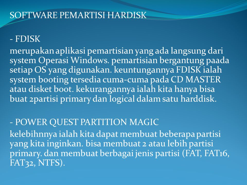 SOFTWARE PEMARTISI HARDISK