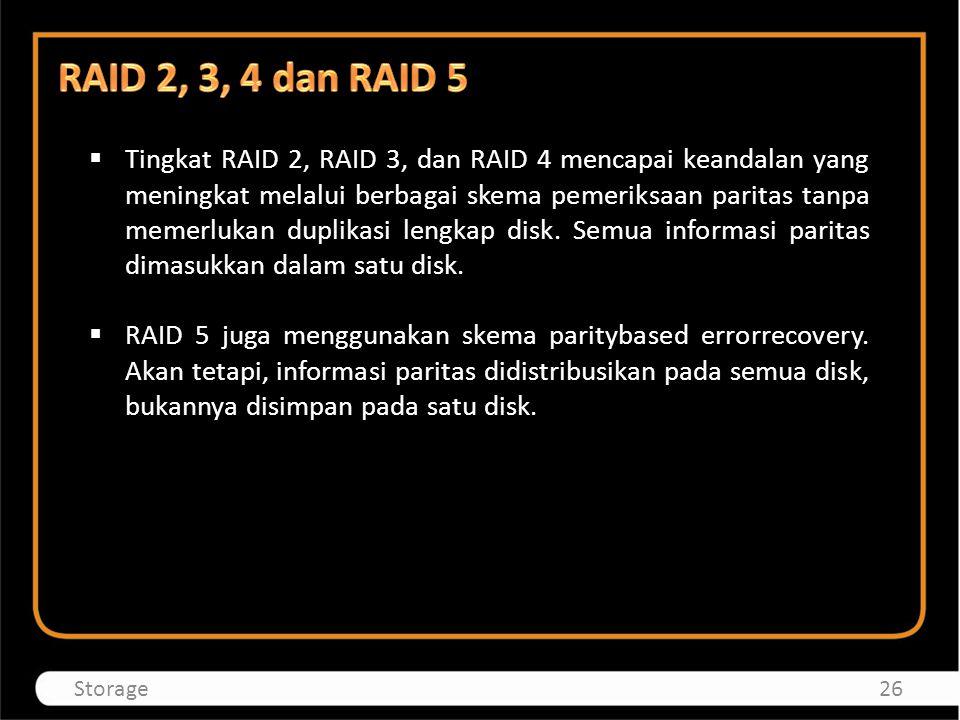 RAID 2, 3, 4 dan RAID 5