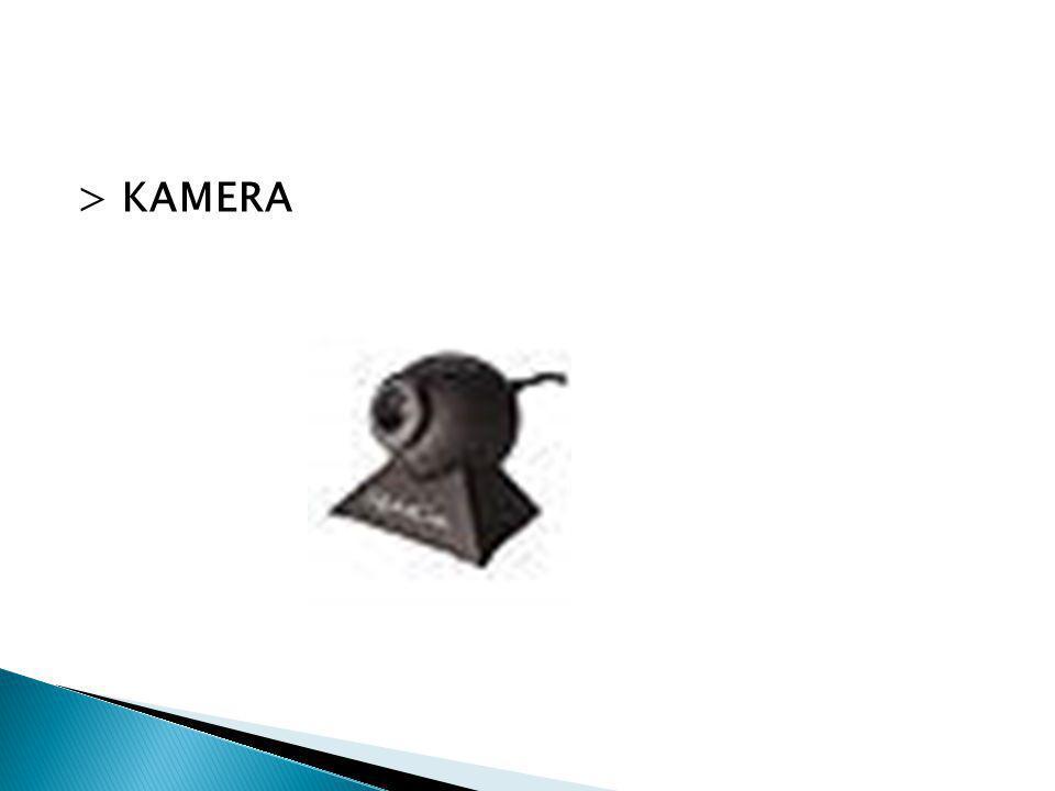 > KAMERA