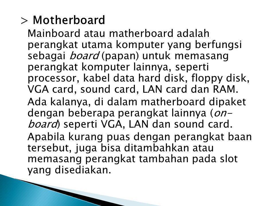 > Motherboard