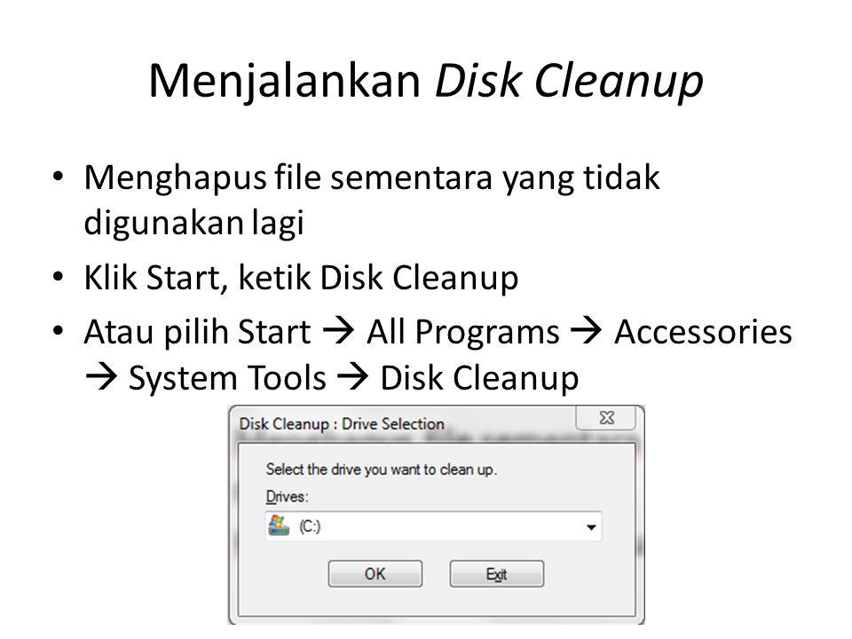 Menjalankan Disk Cleanup