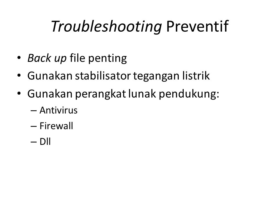 Troubleshooting Preventif