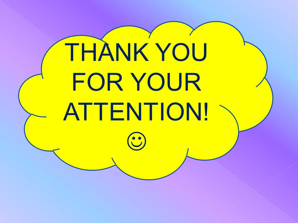 THANK YOU FOR YOUR ATTENTION! 