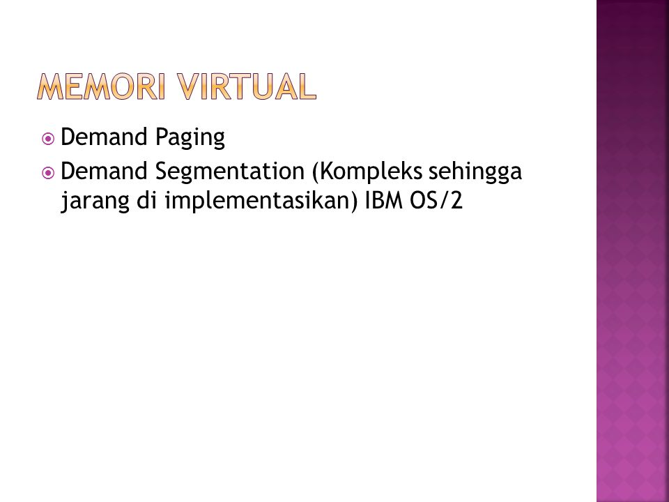 Memori Virtual Demand Paging