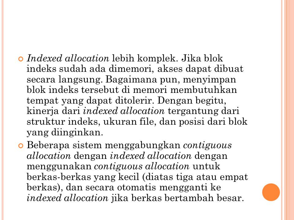 Indexed allocation lebih komplek