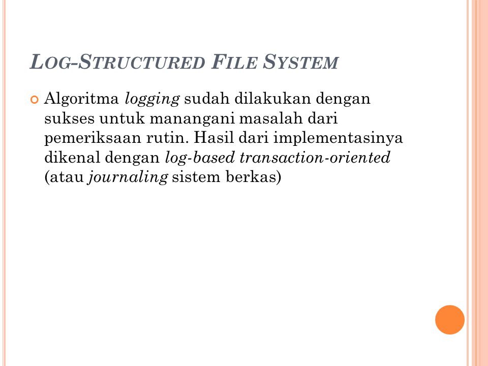 Log-Structured File System