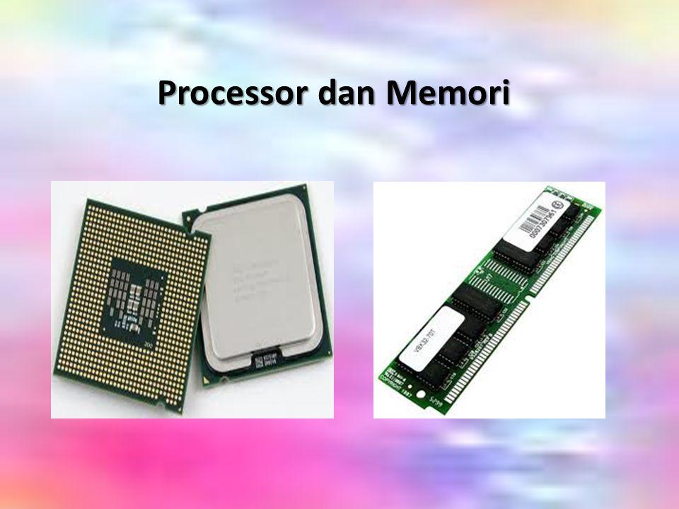 Processor dan Memori