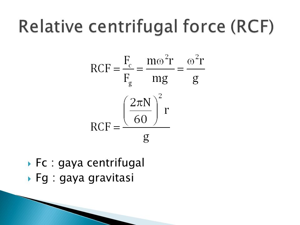 Relative centrifugal force (RCF)