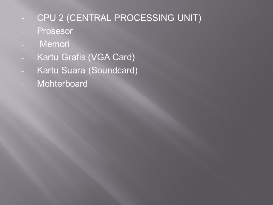 CPU 2 (CENTRAL PROCESSING UNIT)