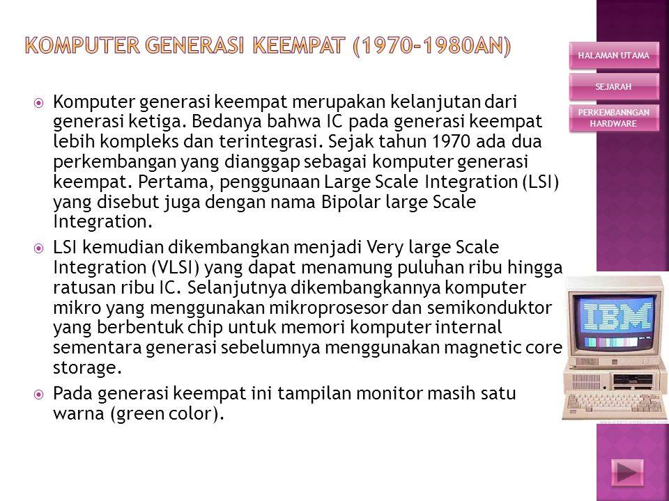 Komputer Generasi Keempat (1970-1980an)