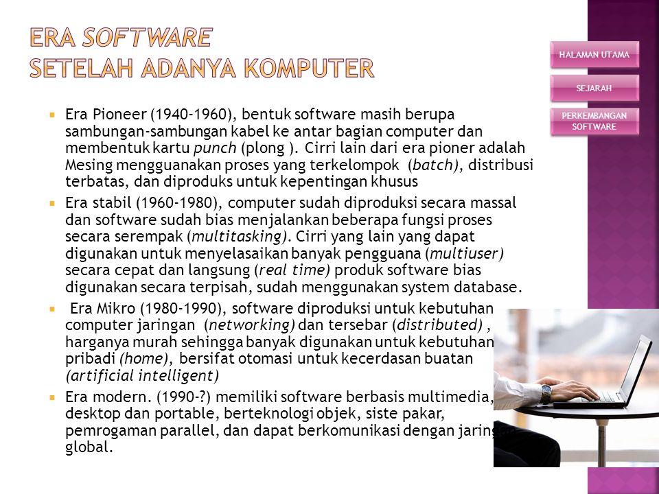 Era software setelah adanya komputer