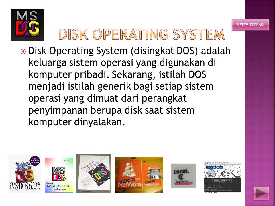 Disk operating system SISTEM OPERASI.