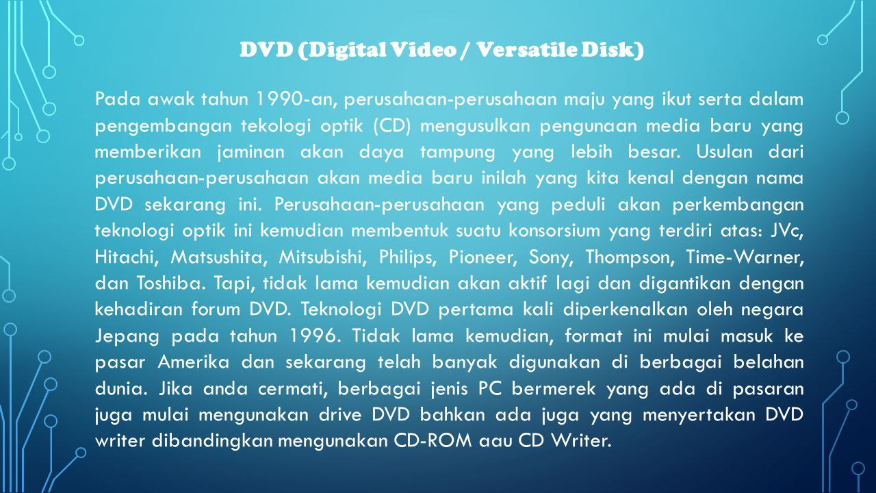 DVD (Digital Video / Versatile Disk)