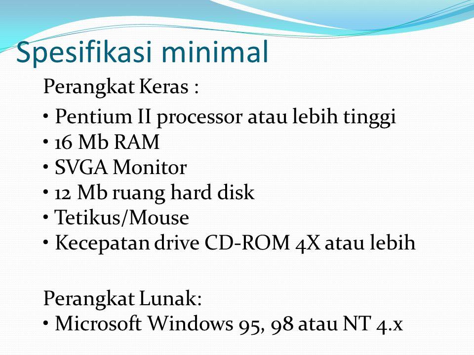 Spesifikasi minimal Perangkat Keras :