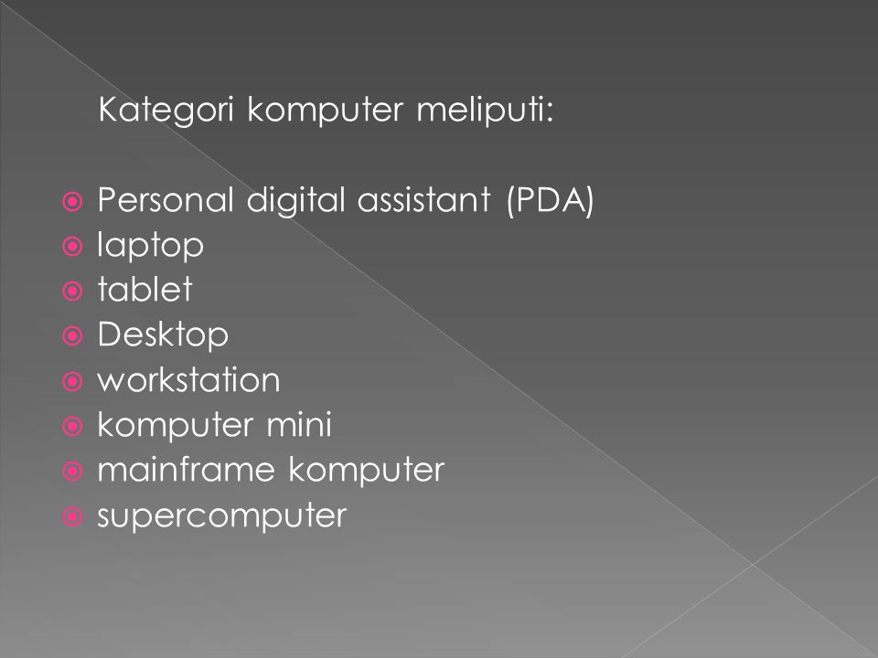Kategori komputer meliputi:
