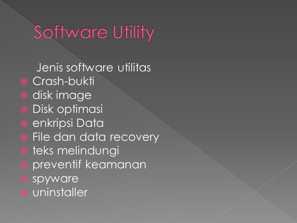 Software Utility Jenis software utilitas Crash-bukti disk image