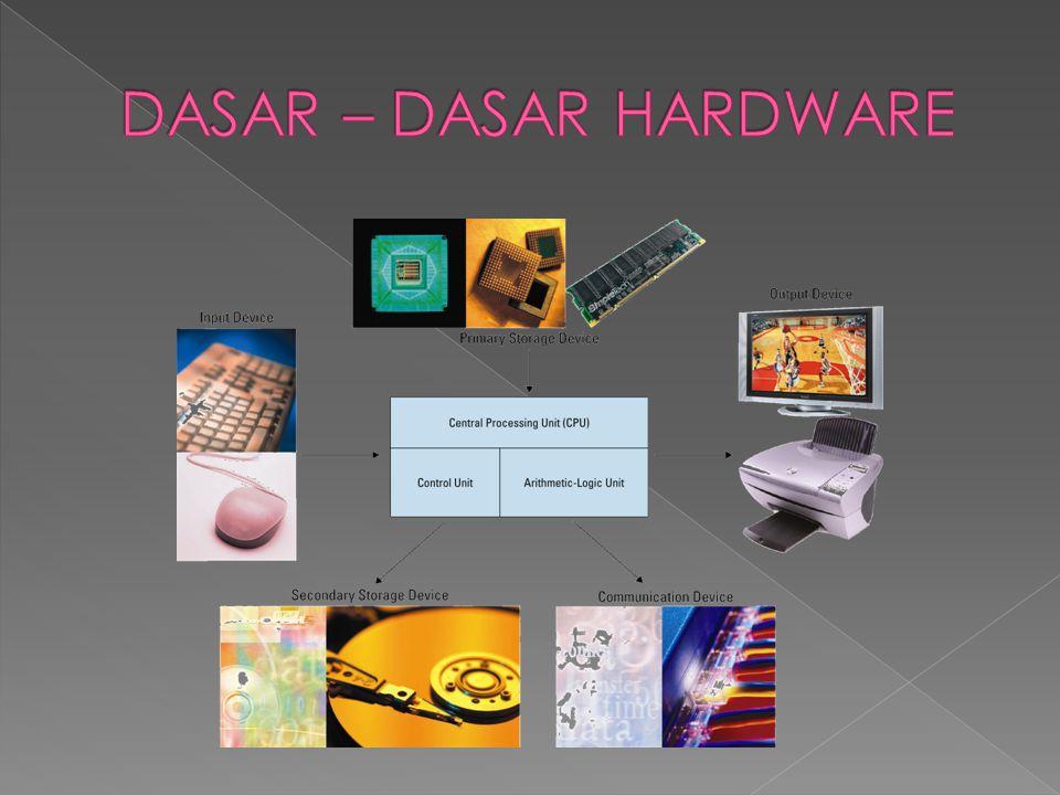 DASAR – DASAR HARDWARE