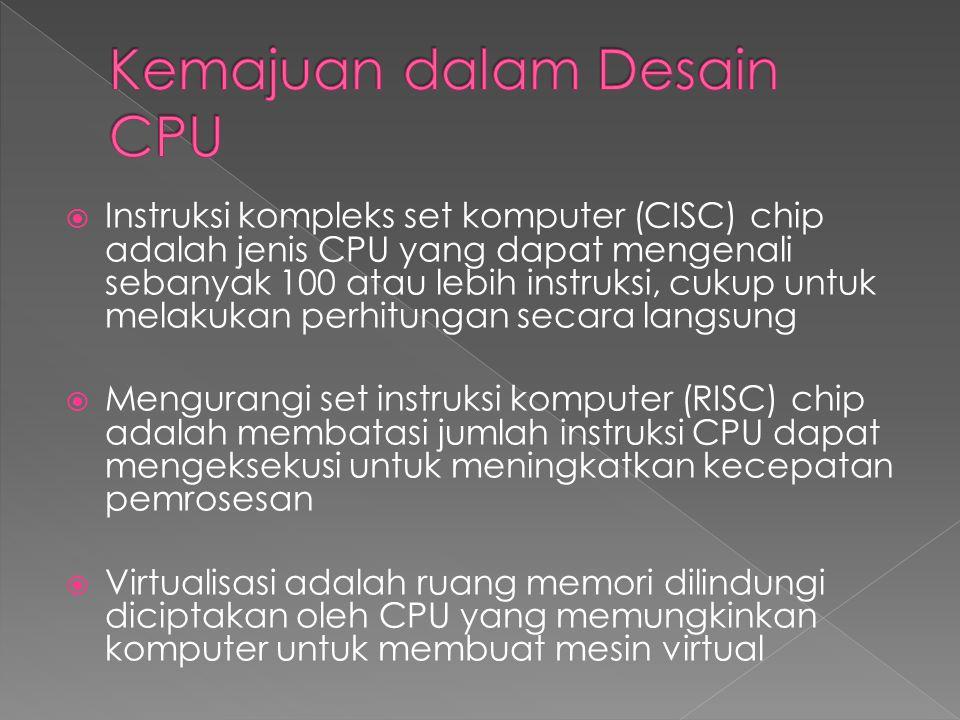 Kemajuan dalam Desain CPU