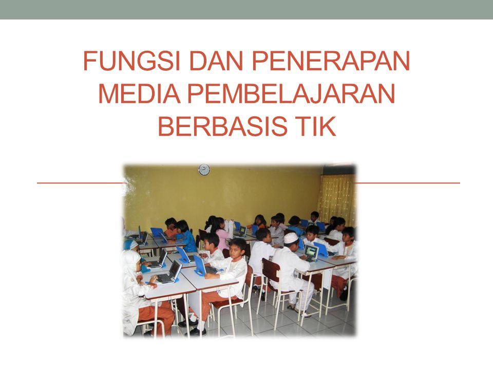 Fungsi dan Penerapan Media Pembelajaran Berbasis TIK