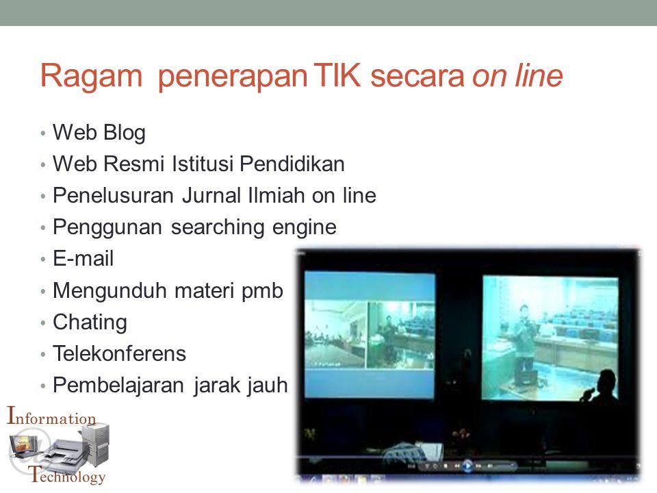 Ragam penerapan TIK secara on line