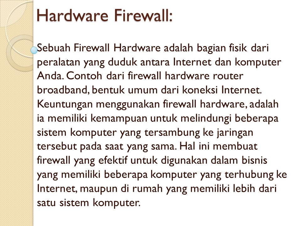 Hardware Firewall: